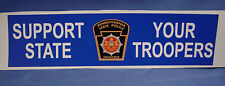PA SP STATE TROOPER SUPPORT YOUR TROOPERS BUMPER STICKER  PBA FOP