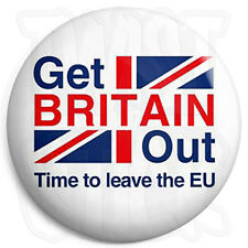 Get Britain Out EU European Union - 25mm Button Badge - In Out Europe Referendum