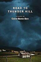 Road To Trueno Hill por Rosa, Connie Barnes