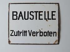 ALTES EMAILSCHILD SCHILD - BAUSTELLE  ZUTRITT VERBOTEN - 35 CM X 29 CM