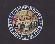 Ancienne petite étiquette Fromage France  BN33804 Camembert Jours de fête