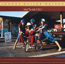 "What the Hell Is This? [Bonus Tracks] by Johnny ""Guitar"" Watson (CD,..."