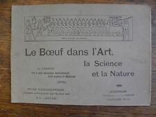 Le Boeuf dans l'Art , la Science et la nature / revue iconographique n° 6 / 1905