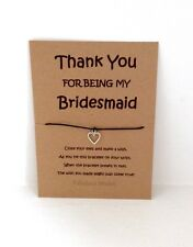 'Thank You for being my Bridesmaid' Wish Bracelet Gift, Cute Heart Charm!