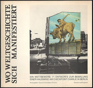 Where World History is Relived in all its Impact. Berlin, 1980. Vostell, Kriwet…