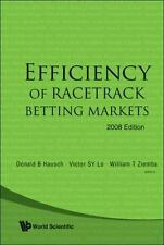 Efficiency of Racetrack Betting Markets by Victor S. Y. Lo, Donald B. Hausch...