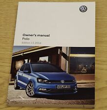 Genuine Vw Polo Manual Owners Manual 2014-2017 Impreso 11.2016 F-610
