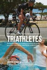 Recetas de Comidas de Alto Rendimiento para Triatletas : Aumente el Musculo y...