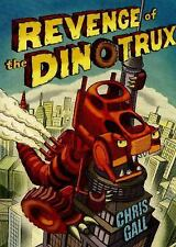 Dinotrux: Revenge of the Dinotrux 2 by Chris Gall (2015, Hardcover)