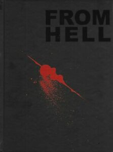 FROM HELL HARDCOVER Alan Moore and Eddie Campbell