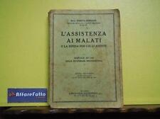 ART 7.667 LIBRO L'ASSISTENZA AI MALATI E LA DIFESA PER CHI LI ASSISTE DI ENRICO