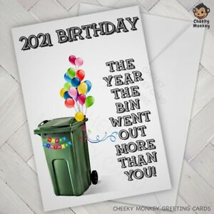 Funny BIRTHDAY CARD the year bin went out more lockdown 2021 male female Tier 4