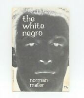 The White Negro by Norman Mailer (1970, PB) 4th Print About Hipsters Bohemia 75c