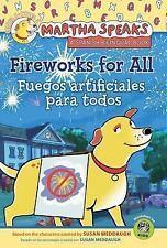 Martha habla: Fuegos artificiales para todos/Martha Speaks: Fireworks for All!