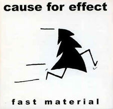 CAUSE FOR EFFECT - Fast Material - CD
