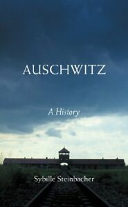 Auschwitz: A History by Steinbacher, Sybille Paperback Book The Cheap Fast Free