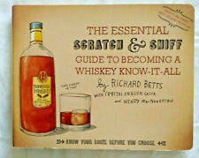 The Essential Scratch And Sniff Guide To Becoming A Whiskey-Know-It-All - Betts