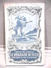 LE DISGRAZIE DI TUTTI Breviario di uno scalognato Diego de Zuniga Umorismo di e