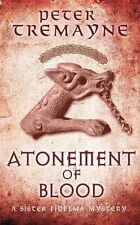 Atonement of Blood (Sister Fidelma), Tremayne, Peter, New Book