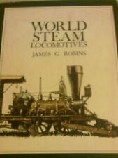 World Steam Locomotives,Jim Robins