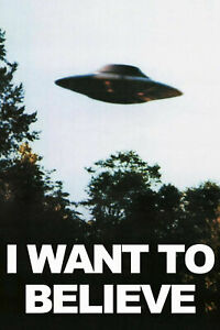 I WANT TO BELIEVE THE X-FILES UFO print Premium Poster High Quality choose sizes