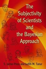 The Subjectivity of Scientists and the Bayesian Approach (Dover Books on Mathem