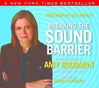 Breaking the Sound Barrier (audiobook), Goodman, Amy, New Book