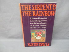 THE SERPENT & THE RAINBOW by Wade Davis 1985 (Haitian Voodoo, Zombis & Magic)