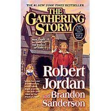 Wheel of Time #12:The Gathering Storm by Robert Jordan (2010, Mass Market PB)