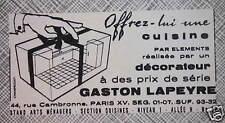 PUBLICITÉ GASTON LAPEYRE OFFREZ-LUI UNE CUISINE PAR ÉLÉMENTS PAR DÉCORATEUR