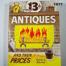 13th Antiques and Prices Vintage 1977 Edwin Warman Illustrated Paperback 6.5x5