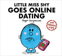 Little Miss Shy Goes Online Dating (Mr. Men for Grown-ups), New, Daykin, Sarah,D