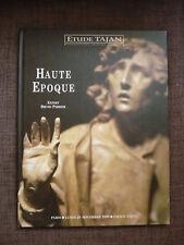 Étude Tajan, Haute époque. Catalogue de vente aux enchères (29/11/1999)