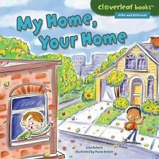 MY HOME, YOUR HOME - BULLARD, LISA/ BECKER, PAULA (ILT) - NEW BOOK