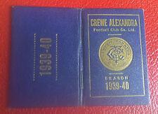 VERY RARE SEASON TICKET BOOK - CREWE ALEXANDRA - 1939- 1940 - ONLY A FEW EXIST