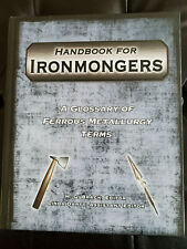 Handbook for Ironmongers: A Glossary of Ferrous Metallurgy Terms, Brack, 2008