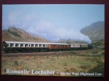 POSTCARD ROMANTIC LOCHABER - ON THE WEST HIGHLAND LINE