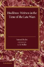 Hudibras : Written in the Time of the Late Wars by Samuel Butler (2014,...