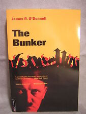The Bunker ~ James P. O'Donnell ~ 2001 ~ PB ~ Used