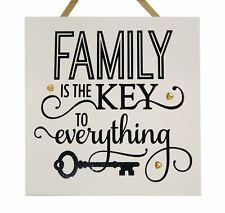 Family is the key to everything - Handmade Wooden Plaque