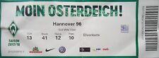 TICKET BL 2017/18 SV Werder Bremen - Hannover 96