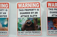 WARNING ATTACK SLOTH Pet Guard on Duty sign lettering yard security Property