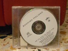 ANONIMO ITALIANO - SE LA VITA FA MALE  cd singolo slim case - 1997