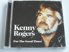 Kenny Rogers - For The Good Times (CD Album) Used Very Good