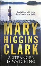 A Stranger Is Watching, Mary Higgins Clark, UsedVeryGood, Paperback