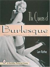 The Queens of Burlesque: Vintage Photographs from the 1940s and 1950s by Len...