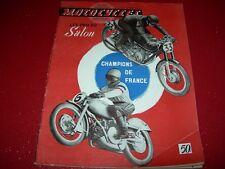 MOTOCYCLES   N° 28  NOVEMBTR 1949  LES PRIX DU  SALON  1949   CHAMPION DE FRANCE