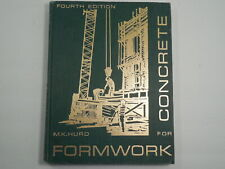 Formwork for Concrete by M. K. Hurd, 1979, Fourth Edition, Very Good