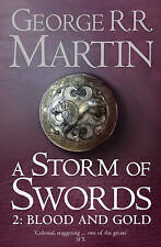A Storm of Swords: Blood and Gold: Book 3 Part 2 of a Song of Ice and Fire by M