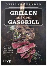 Grillen mit dem Gasgrill|Grillkameraden|Broschiertes Buch|Deutsch